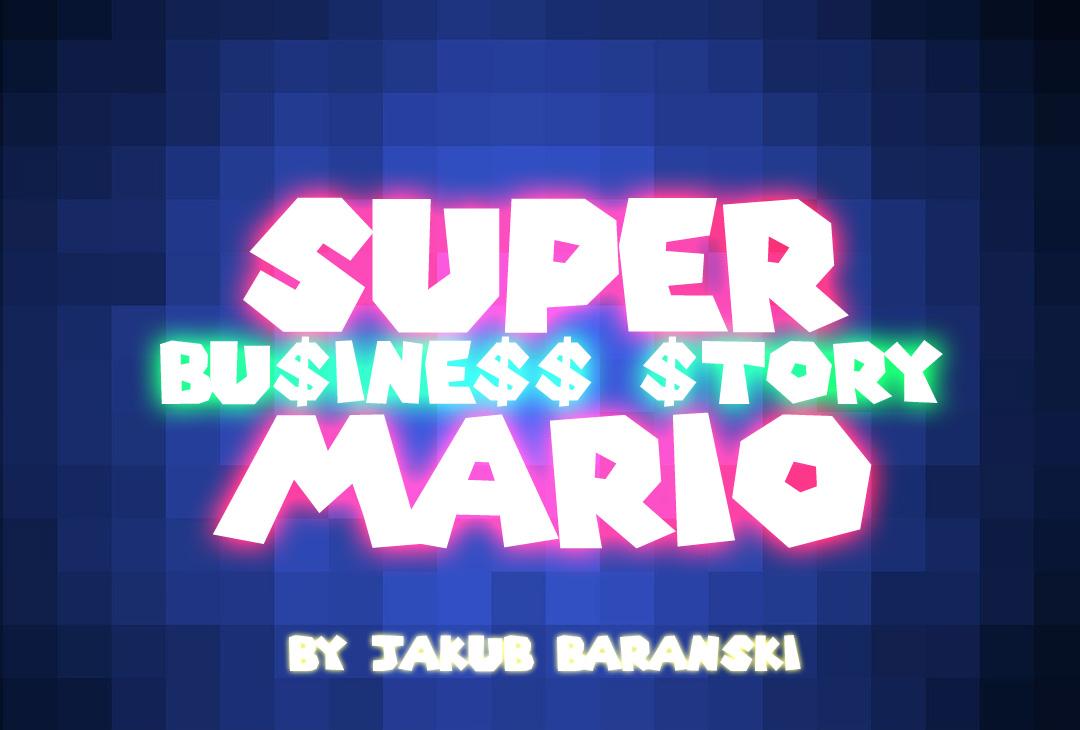 Super Mario Business Story