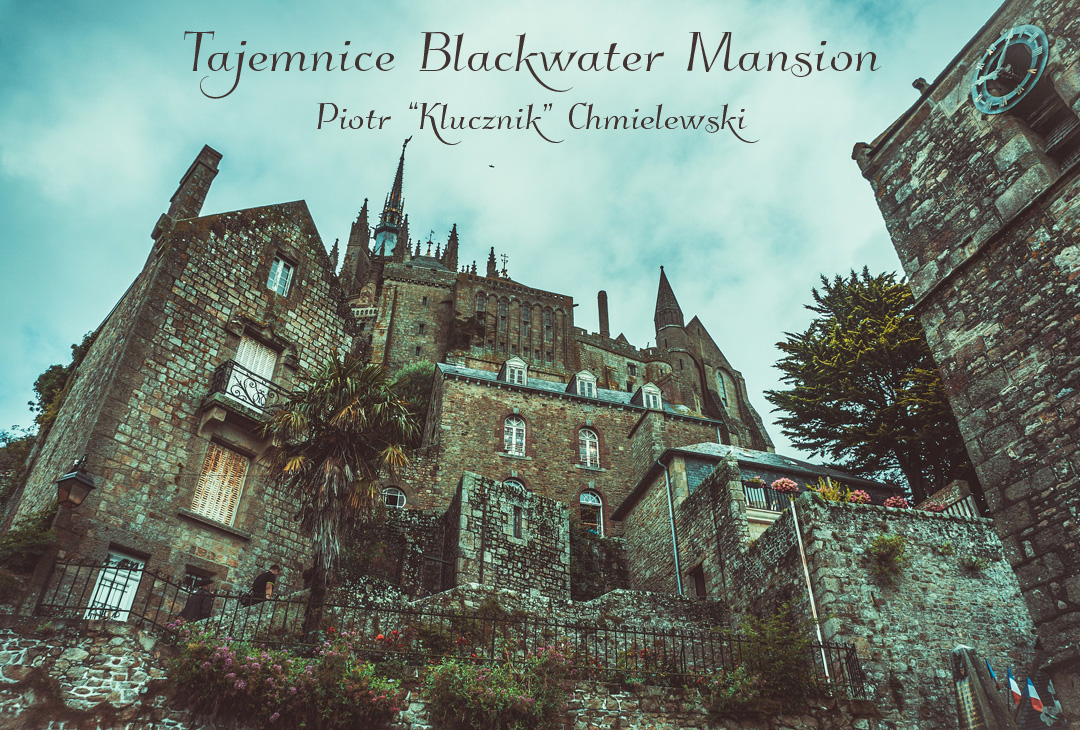 Tajemnice Blackwater Mansion